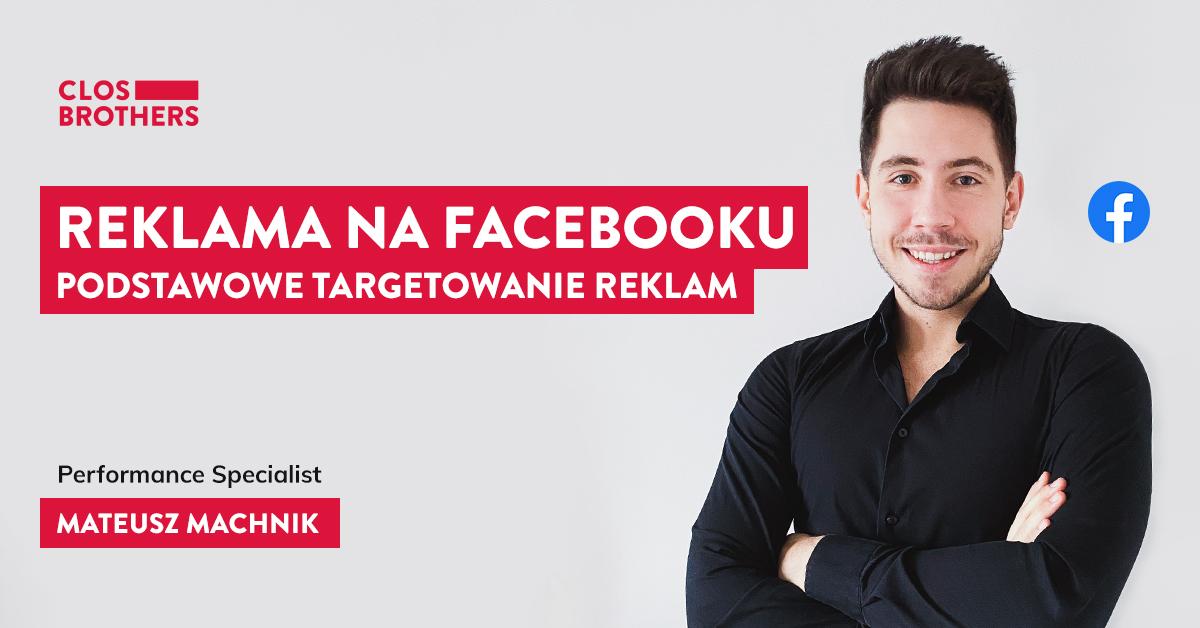 Reklama na Facebooku – podstawowe targetowanie reklam