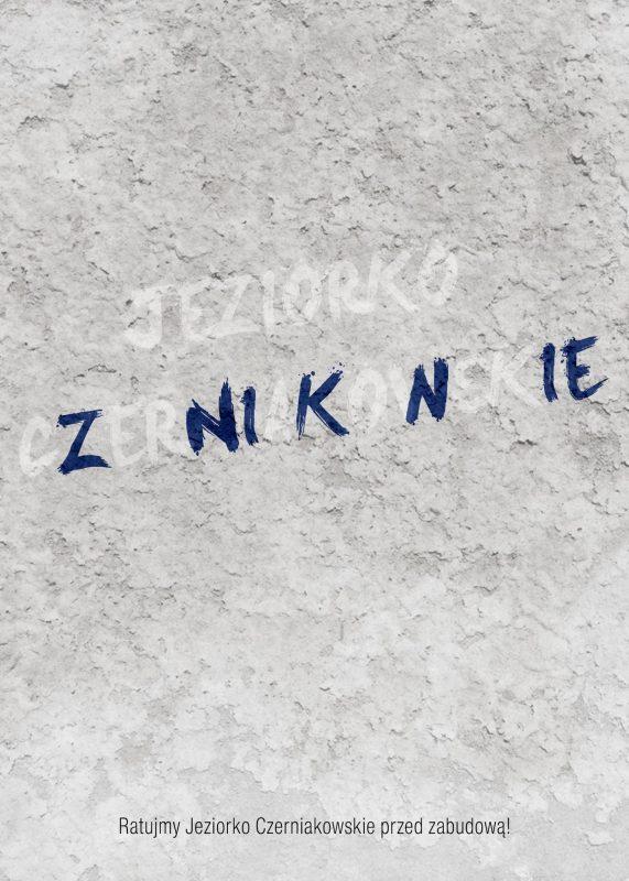plakat ratujmy jezioro czerniakowskie przed zabudową